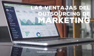 Las ventajas del outsourcing de marketing