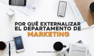 por que externalizar el departamento de marketing