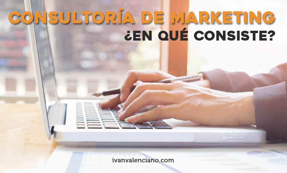 Consultoria de marketing que es