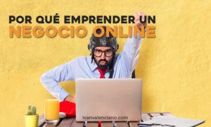 por que emprender un negocio online