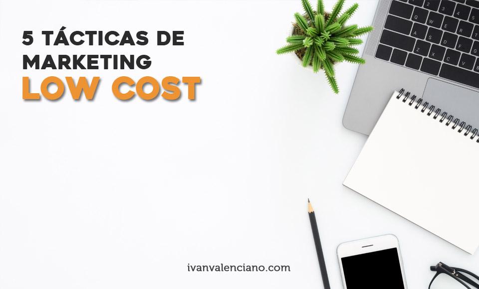 tacticas de marketing low cost