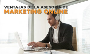 Ventajas de la asesoría de marketing online