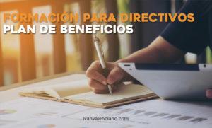 Formación para directivos plan de beneficios