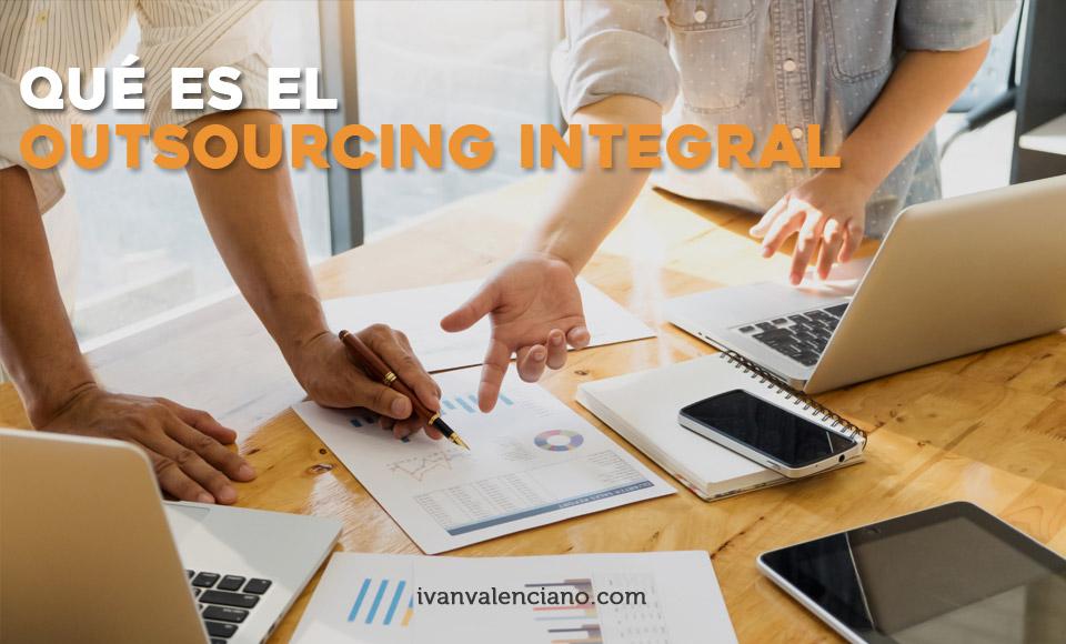 Qué es el outsourcing integral