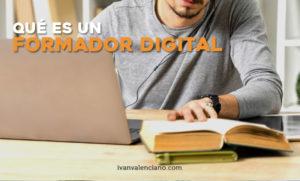 Qué es un formador digital