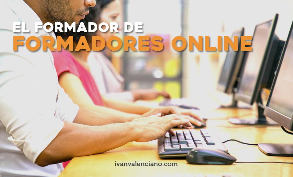 El formador de formadores online