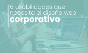 6 usabilidades del diseño web corporativo