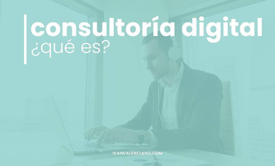Consultoría digital: qué es
