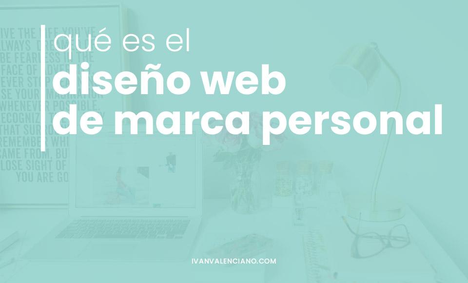 Qué es el diseño web de marca personal