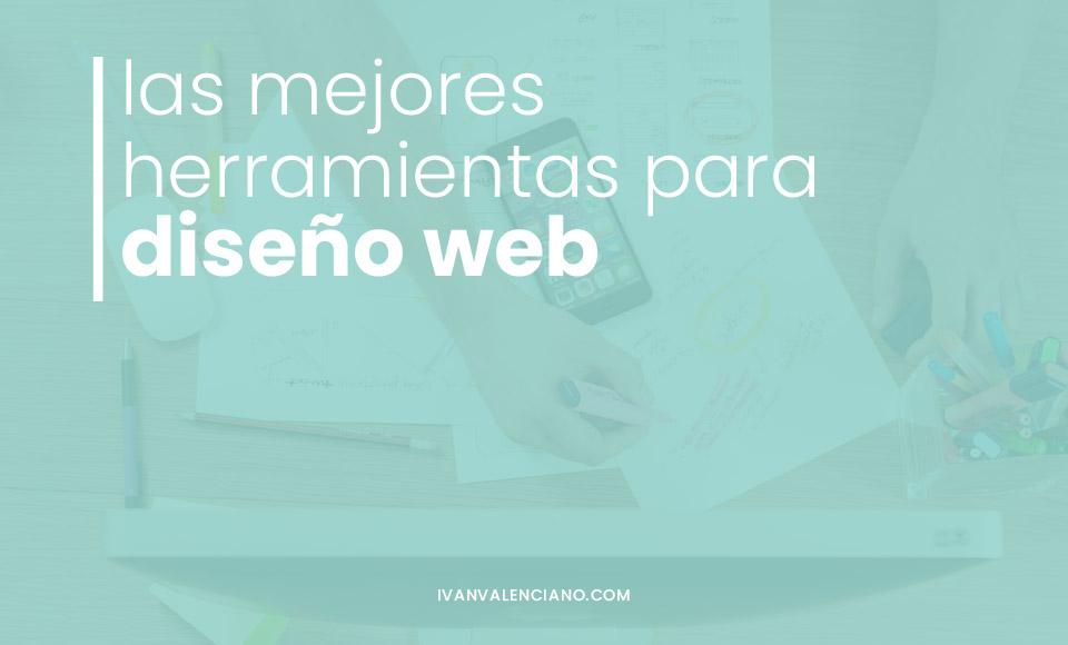 Las mejores herramientas para diseño web