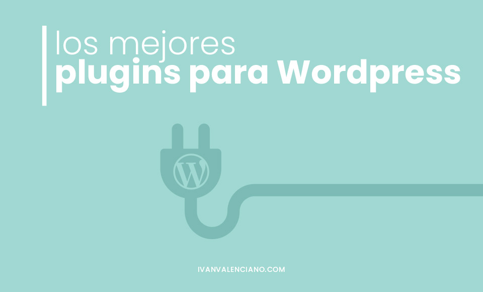 mejores plugins para wordpress 2021